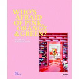 Lannoo Boek Who's Afraid Of Pink, Orange And Green Geen kleur