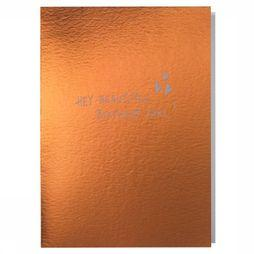 Papette Carte de Voeux Hot Copper Hey Beautiful Pas de couleur