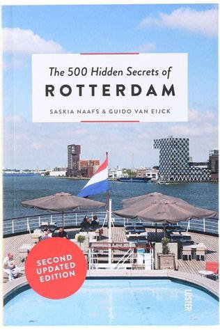 Luster Livre en Néerlandais The 500 Hidden Secrets Of Rotterdam Pas de couleur / Transparent