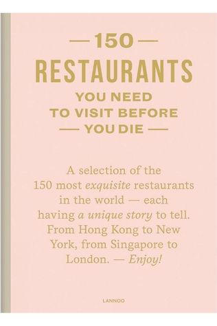 Lannoo Engelstalig Boek 150 Restaurants You Need to Visit Before You Die  Geen kleur