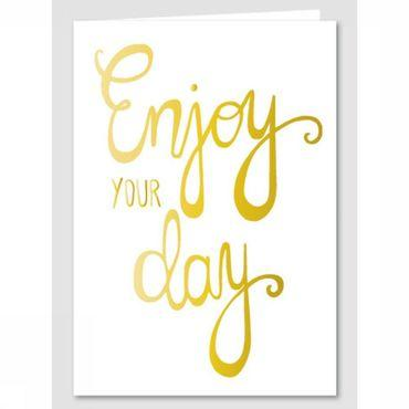 Wenskaart Gold Enjoy Your Day