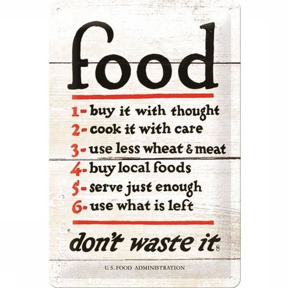 Gadget Food Don'T Wast It Metal Sign